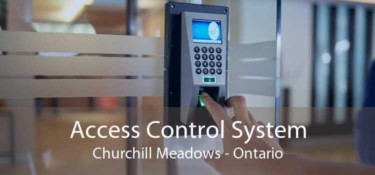 Access Control System Churchill Meadows - Ontario