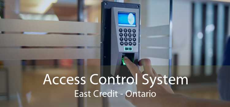 Access Control System East Credit - Ontario