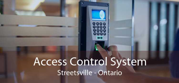 Access Control System Streetsville - Ontario