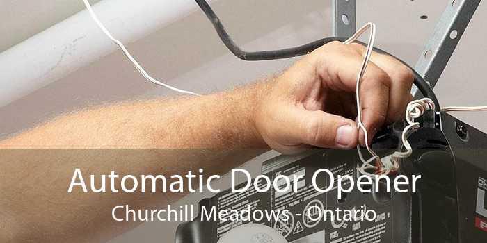 Automatic Door Opener Churchill Meadows - Ontario