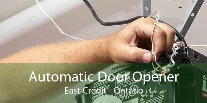 Automatic Door Opener East Credit - Ontario