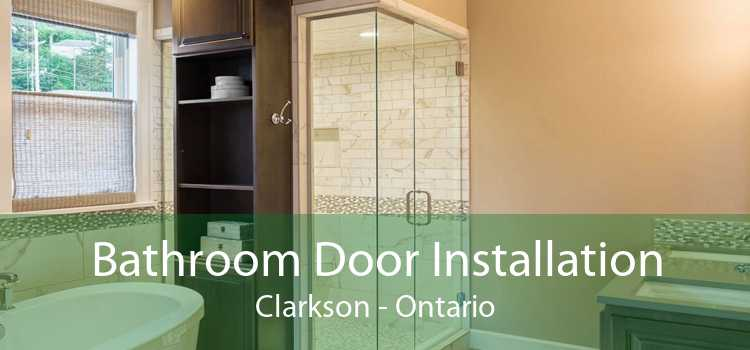 Bathroom Door Installation Clarkson - Ontario