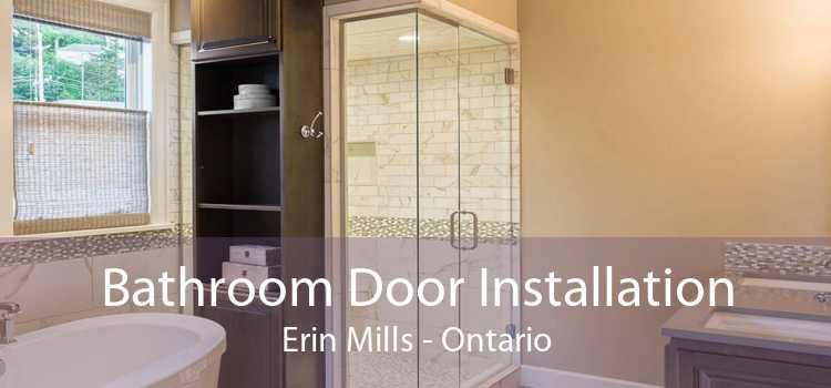 Bathroom Door Installation Erin Mills - Ontario