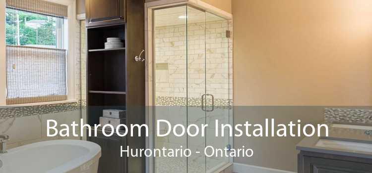 Bathroom Door Installation Hurontario - Ontario