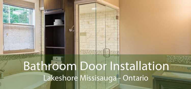 Bathroom Door Installation Lakeshore Missisauga - Ontario