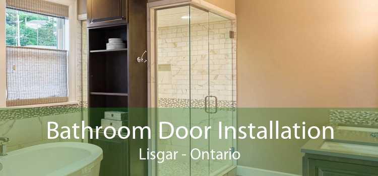 Bathroom Door Installation Lisgar - Ontario