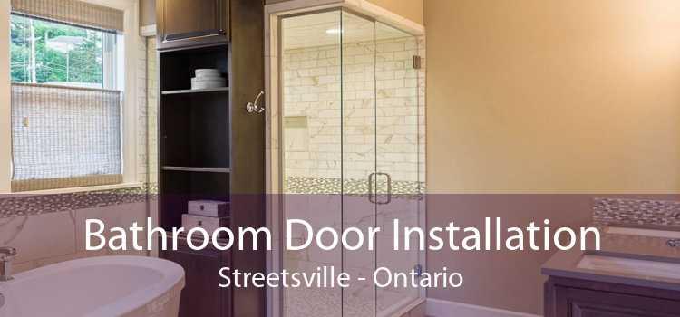 Bathroom Door Installation Streetsville - Ontario