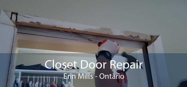 Closet Door Repair Erin Mills - Ontario