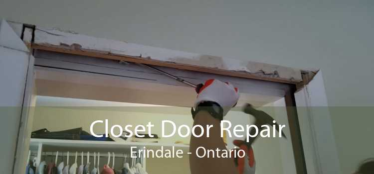 Closet Door Repair Erindale - Ontario