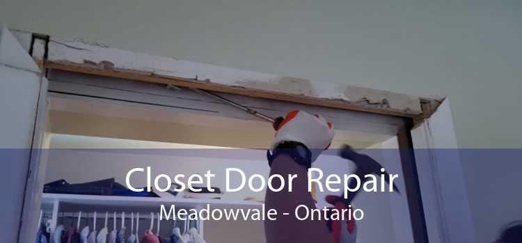 Closet Door Repair Meadowvale - Ontario