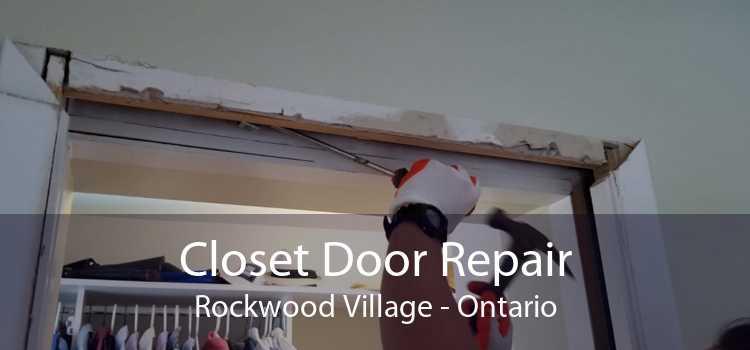 Closet Door Repair Rockwood Village - Ontario