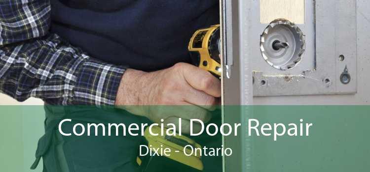 Commercial Door Repair Dixie - Ontario