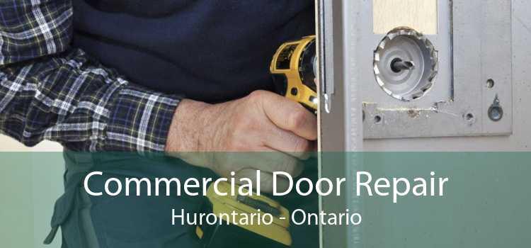 Commercial Door Repair Hurontario - Ontario
