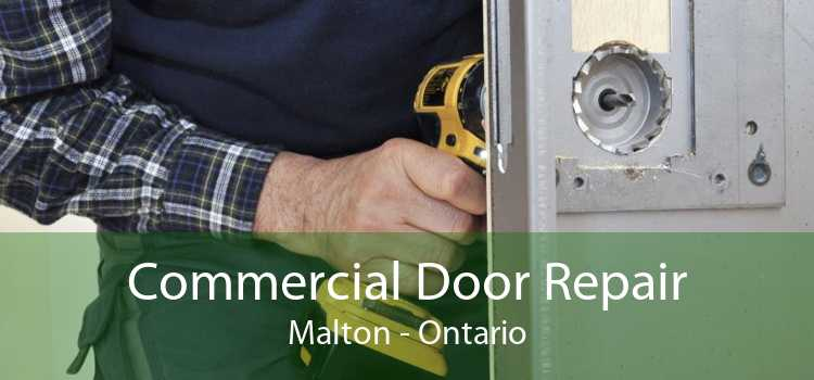 Commercial Door Repair Malton - Ontario