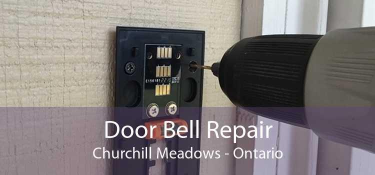 Door Bell Repair Churchill Meadows - Ontario