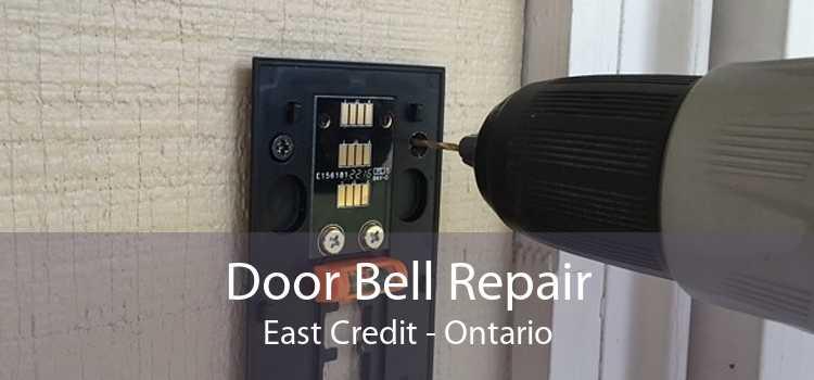 Door Bell Repair East Credit - Ontario