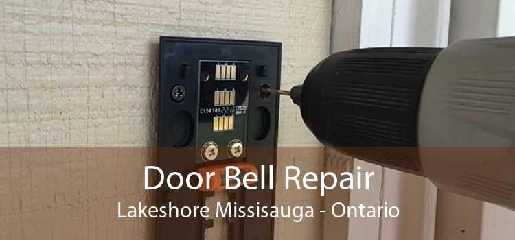 Door Bell Repair Lakeshore Missisauga - Ontario