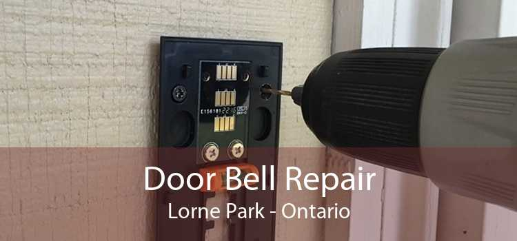 Door Bell Repair Lorne Park - Ontario