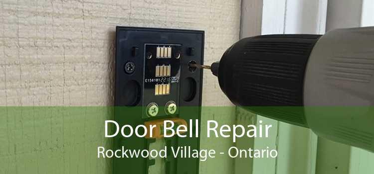 Door Bell Repair Rockwood Village - Ontario