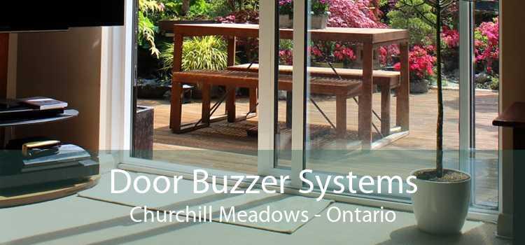 Door Buzzer Systems Churchill Meadows - Ontario
