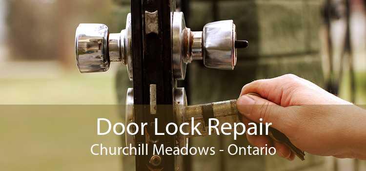 Door Lock Repair Churchill Meadows - Ontario