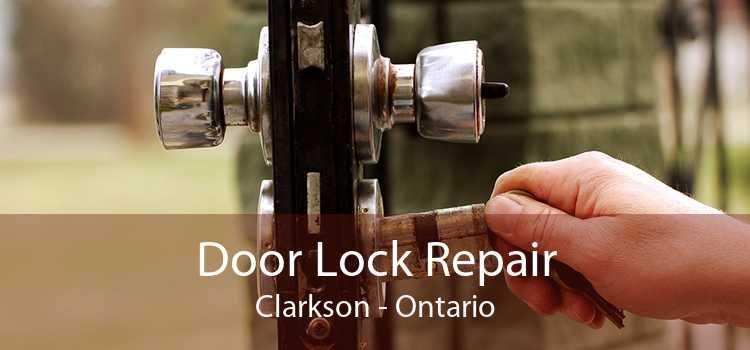 Door Lock Repair Clarkson - Ontario