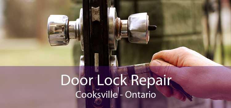 Door Lock Repair Cooksville - Ontario
