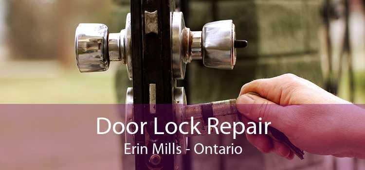 Door Lock Repair Erin Mills - Ontario
