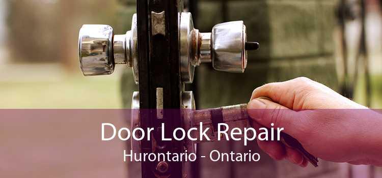 Door Lock Repair Hurontario - Ontario