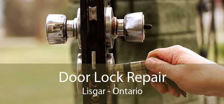Door Lock Repair Lisgar - Ontario