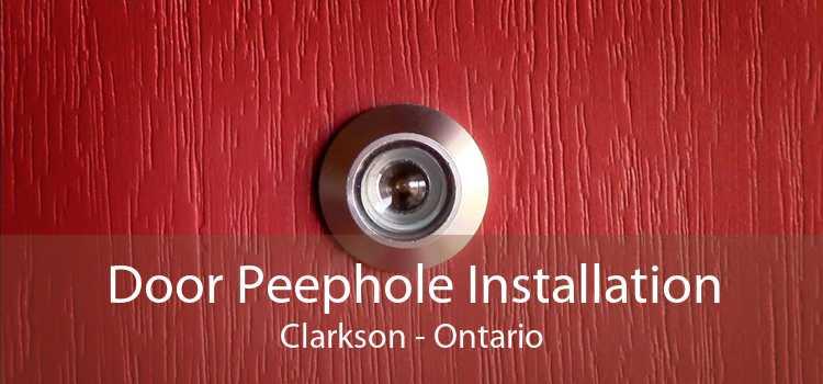 Door Peephole Installation Clarkson - Ontario