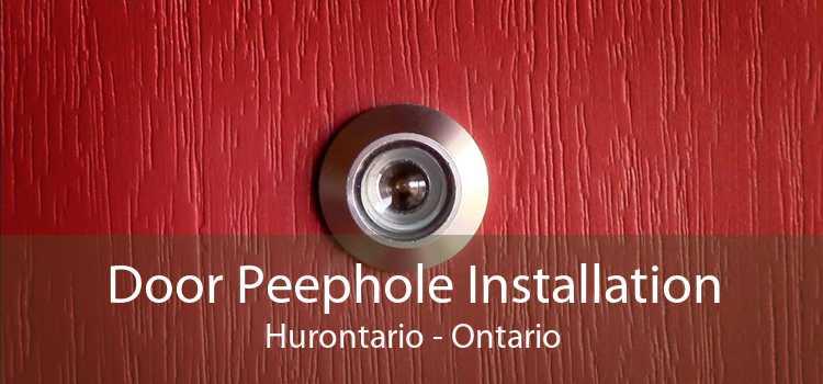 Door Peephole Installation Hurontario - Ontario