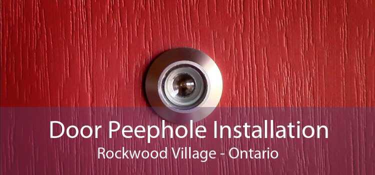 Door Peephole Installation Rockwood Village - Ontario