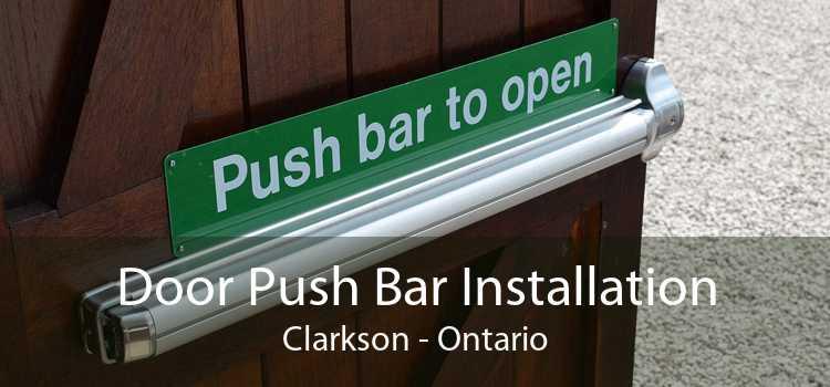 Door Push Bar Installation Clarkson - Ontario
