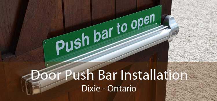 Door Push Bar Installation Dixie - Ontario