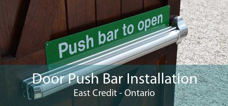 Door Push Bar Installation East Credit - Ontario