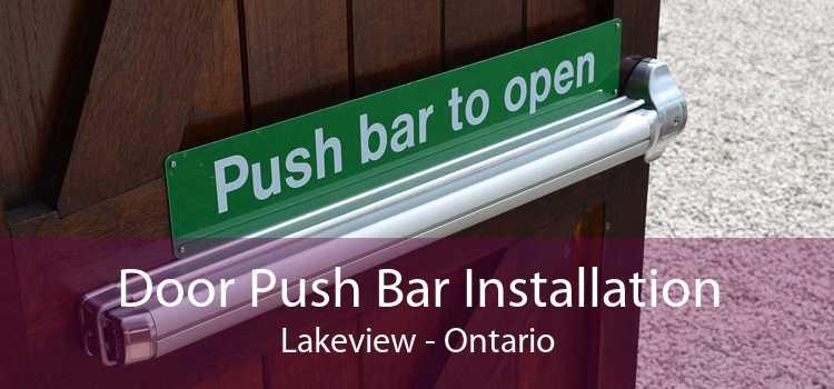 Door Push Bar Installation Lakeview - Ontario