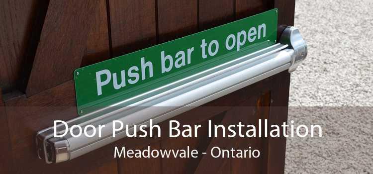 Door Push Bar Installation Meadowvale - Ontario