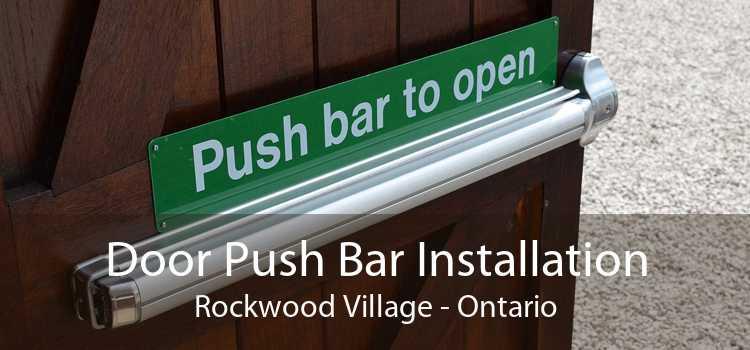 Door Push Bar Installation Rockwood Village - Ontario