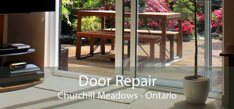Door Repair Churchill Meadows - Ontario