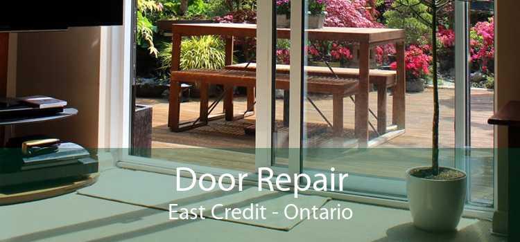 Door Repair East Credit - Ontario