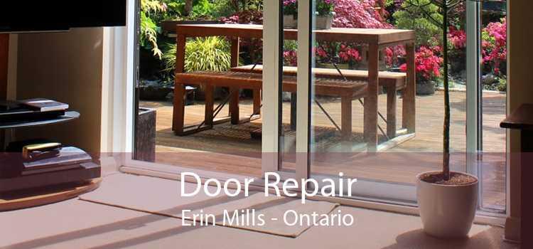 Door Repair Erin Mills - Ontario