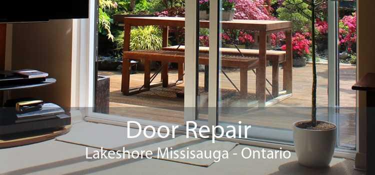 Door Repair Lakeshore Missisauga - Ontario