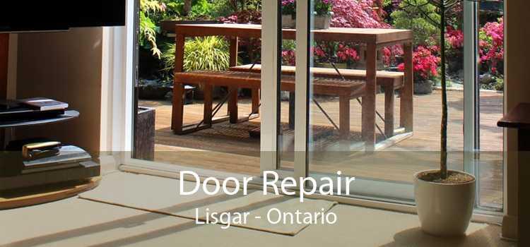 Door Repair Lisgar - Ontario