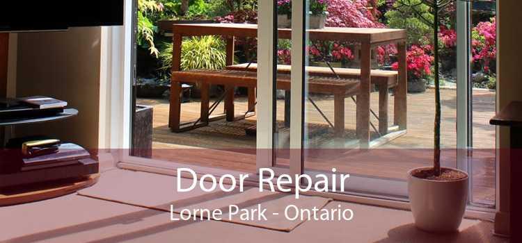 Door Repair Lorne Park - Ontario