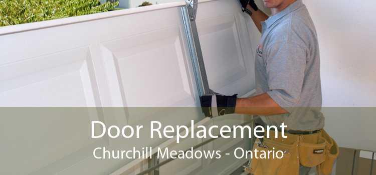 Door Replacement Churchill Meadows - Ontario