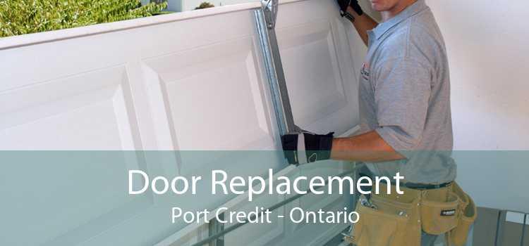Door Replacement Port Credit - Ontario