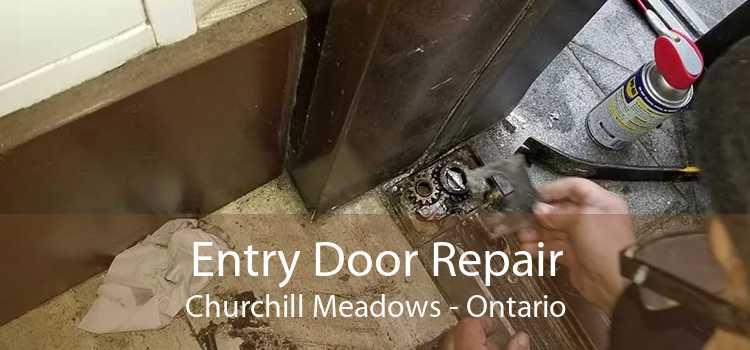 Entry Door Repair Churchill Meadows - Ontario