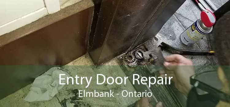 Entry Door Repair Elmbank - Ontario