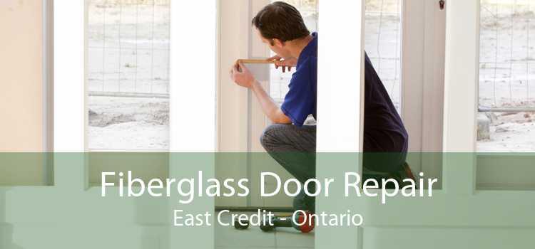 Fiberglass Door Repair East Credit - Ontario